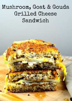 Goat Cheese Gouda Mushrooms Grilled Cheese Sandwich Recipe