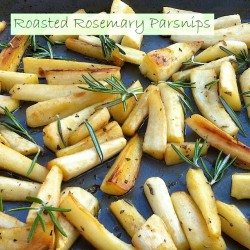 Roasted Rosemary Parsnips
