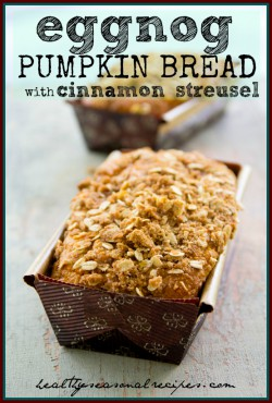 Eggnog Pumpkin Bread with Cinnamon Streusel Recipe