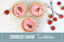 Strawberry and Cream Tartelettes