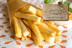 Yuca Fries with Chipotle Aioli