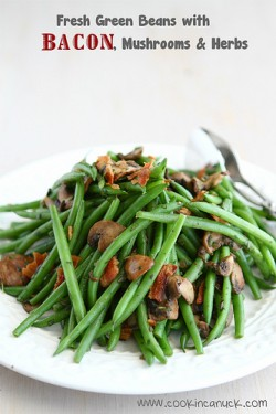 Fresh Green Beans with Bacon Mushrooms Herbs Recipe