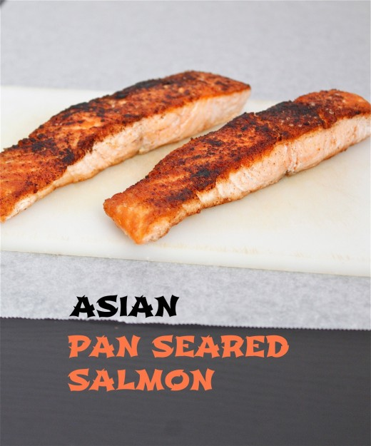 Asian Pan Seared Salmon