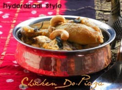 Hyderabadi Style Murgh Do-Piaza Recipe