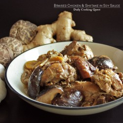 Braised Chicken and Shiitake in Soy Sauce Recipe